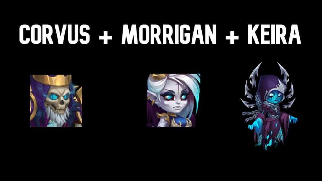Corvus and Morrigan and Keira synergy