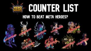 Read more about the article Hero Wars Counter list to all heroes